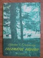 Anticariat: Nicolae C. Cristoveanu - Freamatul padurii