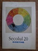 Secolul 20, Goethe