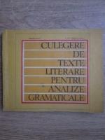 Anticariat: Virgiliu Dron, S. Gh. Constantinescu - Culegere de texte literare pentru analize gramaticale