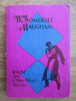 W. Somerset Maugham - Rain and other short stories