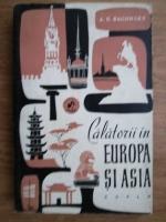 Anticariat: A. E. Baconsky - Calatorii din Europa si Asia