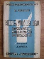 Anticariat: A. I. Odobescu - Mihnea Voda cel rau, doamna Chiajna, motii, curcanii, poetii vacaresti