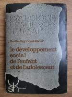 Berthe Reymond Rivier - Le developpement social de l enfant et de l adolescent