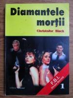 Christofor Black - Diamantele mortii
