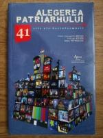 Constantin Necula, Florian Bichir, Romeo Petrasciuc - Alegerea patriarhiului, 41 zile ale dezinformarii