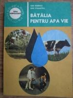 Anticariat: Dan Robescu, Dan Stamatoiu - Batalia pentru apa vie