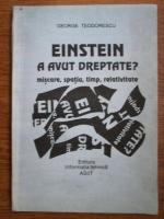 Anticariat: George Teodorescu - Einstein a avut dreptate? (miscare, spatiu, timp, relativitate)