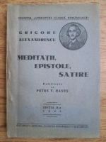 Anticariat: Grigore Alexandrescu - Meditatii, epistole, satire (1943)