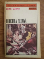 Anticariat: Jean Giono - Fericirea nebuna