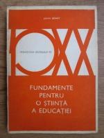 Anticariat: John Dewey - Fundamente pentru o stiinta a educatiei