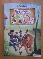 Lyman Frank Baum - Vrajitorul din Oz