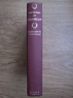Marguerite Yourcenar - Memoirs of hadrian