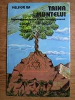 Anticariat: Melfior Ra - Taina muntelui