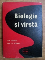 O. Fodor - Biologie si varsta