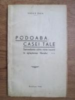 Vasile Daia - Podoaba casei tale. Spovedanie catre mine insumi in asteptarea harului (1942)
