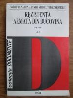 Adrian Brisca, Radu Ciuceanu - Rezistenta armata din Bucovina 1944-1950 (volumul 1)