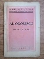 Alexandru Odobescu - Opere alese (1935)