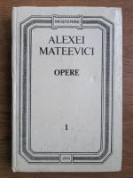 Alexei Mateevici - Opere (volumul 1)