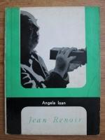 Angela Ioan - Jean Renoir