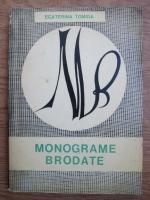 Ecaterina Tomida - Monograme brodate