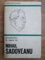 Anticariat: Fanus Bailesteanu - Introducerea in opera lui Mihail Sadoveanu