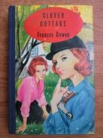 Anticariat: Frances Cowen - Clover cottage