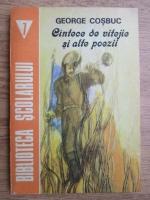 Anticariat: George Cosbuc - Cantece de vitejie si alte poezii