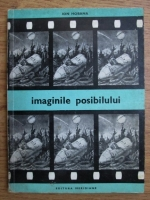 Ion Hobana - Imaginile imposibilului, filmul stiintifico-fantastic