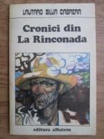 Anticariat: Lautaro Silua Cabrera - Cronici din Rinconada
