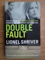 Anticariat: Lionel Shriver - Double fault