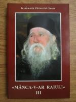 Manca-v-ar Raiul! (volumul 3)