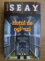 Anticariat: Martin Seay - Hotul de oglinzi