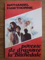 Nathaniel Hawthorne - Poveste de dragoste la Blithedale