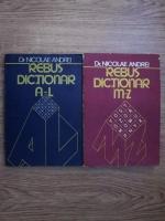 Nicolae Andrei - Rebus-dictionar A-Z (2 volume)
