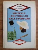 Philip MacDonald - Misterul doctorului Hale Storford