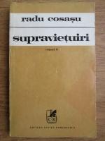 Anticariat: Radu Cosasu - Supravietuiri (volumul 2)