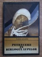 Anticariat: Rubin Szilard - Petrecere in barlogul lupilor