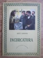 Suto Andras - Incurcatura