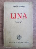 Anticariat: Tudor Arghezi - Lina (1942)