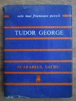 Anticariat: Tudor George - Scarabeul sacru