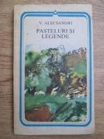 Anticariat: Vasile Alecsandri - Pasteluri si legende