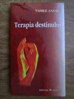 Anticariat: Vasile Andru - Terapia destinului