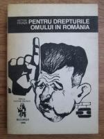 Anticariat: Victor Frunza - Pentru drepturile omului in Romania