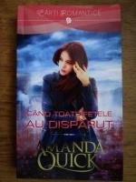 Anticariat: Amanda Quick - Cand toate fetele au disparut