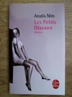 Anais Nin - Les petits oiseaux