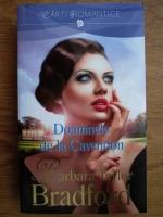 Barbara Taylor Bradford - Doamnele de la Cavendon