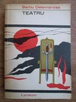 Anticariat: Barbu Stefanescu Delavrancea - Teatru