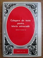Camil Muresan, Elek Csetri, Constantin Enea - Culegere de texte pentru istoria universiala (volumul 1, epoca moderna)