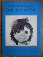 Anticariat: Constantina Caranfil - Dor de copilarie