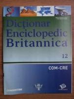 Anticariat: Dictionar Enciclopedic Britannica, COM-CRE, nr. 12